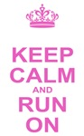 Keep Calm Run On Pink
