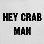 Hey Crab Man - Earl