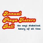 Annual Playa Haters Ball