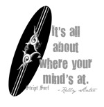 Where your mind is at surfboard