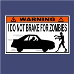 I Do Not Brake for Zombies