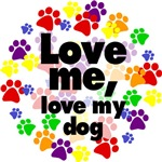 Love me, love my dog