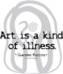 Art a kind of Illness