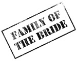Family of the Bride Stamp