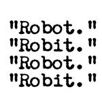 The Robots!