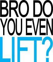 DO YOU LIFT?