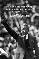 Nelson Mandela Education Weapon of Change
