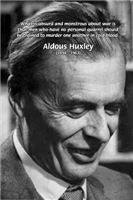 Humanist Writer Aldous Huxley on War & Murder