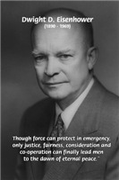 President Eisenhower: Peace, Justice and Fairness