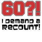 60 Demand A Recount