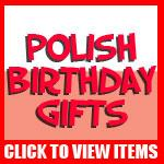 Polish Birthday Gifts