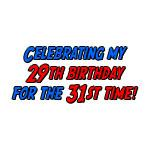 29th Birthday the 31st Time