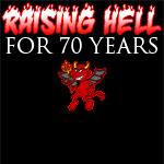 Raising Hell For 70 Years