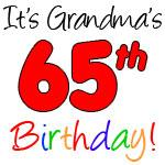 It's Grandma's 65th Birthday