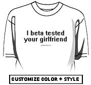 I beta tested your girlfriend