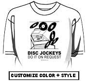 Disc Jockeys do it on request