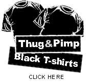 Pimp & Thug Black T-shirts