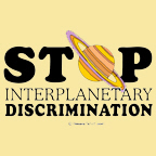 Stop Interplanetary Discrimination