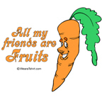 All my friends are fruits