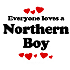 Everyone loves a Northern boy