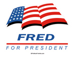 Fred for President