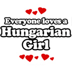 Everyone loves a Hungarian Girl