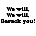 We will Barack you