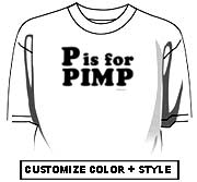 P is for Pimp