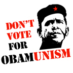 Don't vote for Obamunism