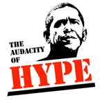 The Audacity of Hype / ANTI-OBAMA