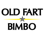 OLD FART / BIMBO