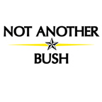 NOT ANOTHER BUSH