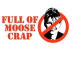 FULL OF MOOSE CRAP