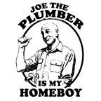 Joe Plumber is my homeboy