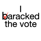 I Baracked the Vote