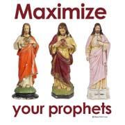 Maximize your prophets