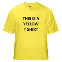 This Is A Yellow T Shirt