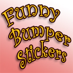 Humor and Funny Bumper Stickers