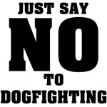 Just Say NO to Dogfighting