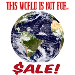 This World is not for Sale