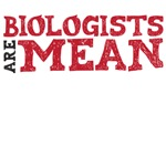 Biologists are Mean
