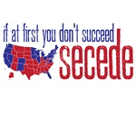 if at first you don't succeed secede