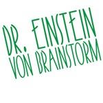 Dr. Einstein Von Brainstorm