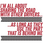I'm all about sharing the road with other drivers