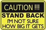 Caution Stand Back