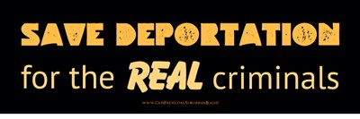 Save Deportation For The Real Criminals