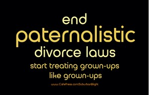 End Paternalistic Divorce