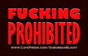 Fucking Prohibited