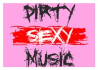 Dirty Sexy Music