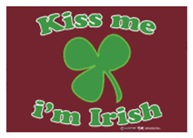Kiss Me Im Irish Clover